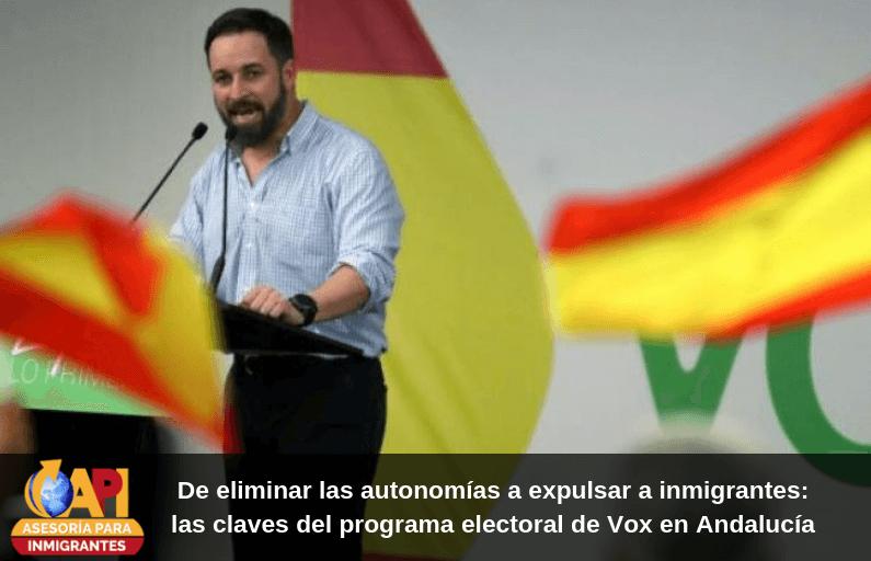 De eliminar las autonomías a expulsar a inmigrantes: las claves del programa electoral de Vox en Andalucía.